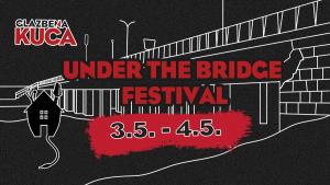 UNDER THE BRIDGE FEST